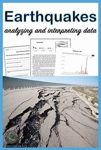 Earthquakes  Analyzing And Interpreting Data