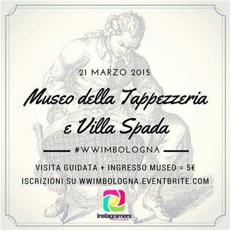 Museo Della Tappezzeria Museo Della Tappezzeria E Villa Spada Wwim11 A