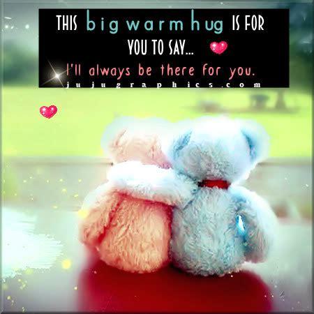 big warm hug      graphics quotes