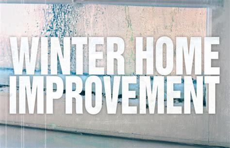 Winter Home Improvement  White's Lumber & Building Supplies