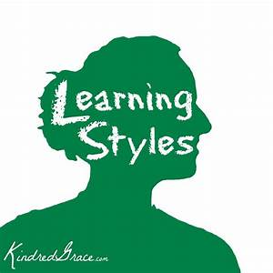 Learning Styles - Kindred Grace