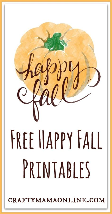 Happy Fall Card & Home Decor Free Printables Happy fall