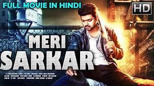 Meri Sarkar (20... Hindi Movies 2019