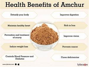 Amchur Benefits And Its Side Effects