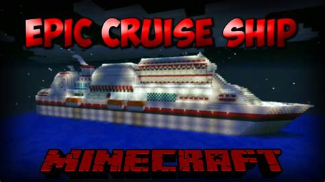 Minecraft Xbox - Massive Cruise Ship Cinematic! - YouTube