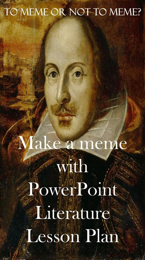 Shakespeare Meme - make a meme lesson plan ela common core lesson plans