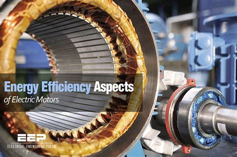 Energy Efficiency Aspects Of Electric Motors Eep