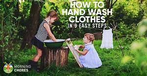 How To Hand Wash Your Clothes In 9 Easy Steps And Get
