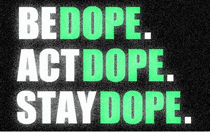 Dope Gifs Stay