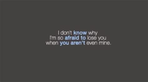 Scared Of Losing Someone Quotes Tumblr