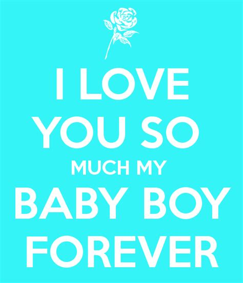I Love You My Baby Boy Quotes