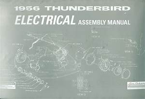 1956 Ford Thunderbird Electrical Assembly Manual