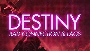 Destiny - Lags & Bad Connection - YouTube