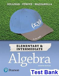 Elementary And Intermediate Algebra 4th Edition Sullivan