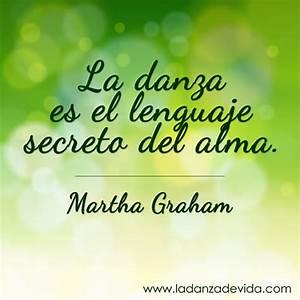 Frases Inspiradoras sobre la Danza La Danza de la Vida
