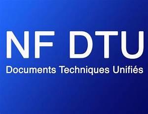 Nf Dtu 24 1 : la liste des dtu documents techniques unifi s jour ~ Melissatoandfro.com Idées de Décoration