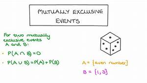 Lesson Video  Mutually Exclusive Events