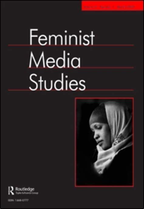 cfp feminist media studies women  media