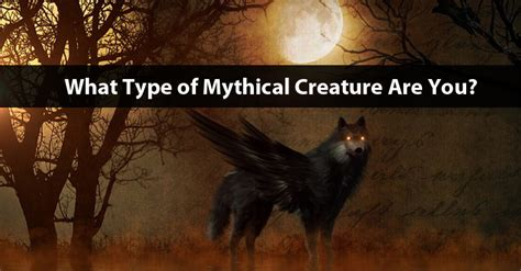 What Type Of Mythical Creature Are You?  Rum And Monkey