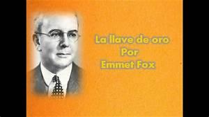 La Llave De Oro - Emmet Fox - Audio