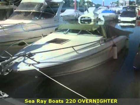 Sea Ray Boats Youtube by Sea Ray Boats 220 Overnighter Youtube
