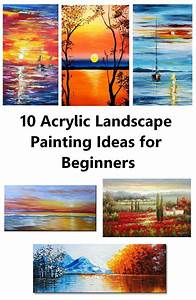 10, Acrylic, Landscape, Painting, Ideas, For, Beginners
