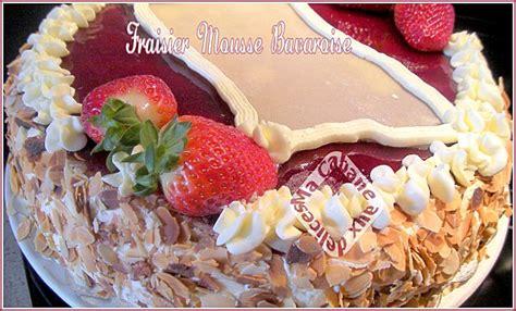 cuisine avec djouza fraisier mousse bavaroise la cuisine de djouza