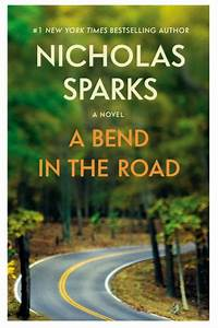 a bend in the road by nicholas sparks nook book ebook