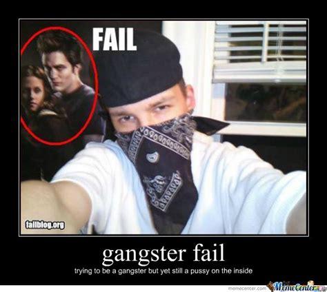 Internet Gangster Meme - gangsta memes gangster fail brandens awesome comedy west coast board pinterest gangsta