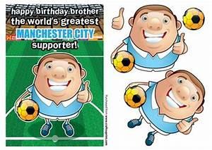 Manchester City Football Club Happy Birthday Brother ...