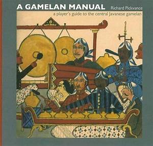 A Gamelan Manual   A Player U0026 39 S Guide To The Central