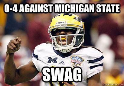 Michigan State Football Memes - 0 4 against michigan state swag denard robinson quickmeme