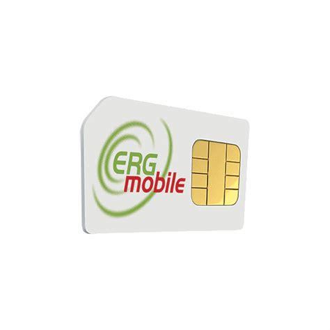 Sim Erg Mobile by Erg Mobile Per Chi Prenota Una Nuova Sim In