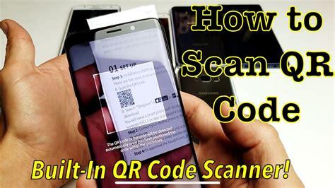 galaxy s6 s7 s8 s9 how to scan qr code w built in scanner youtube