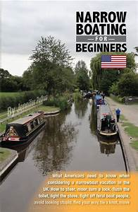 Narrowboating For Beginners Updated For 2018