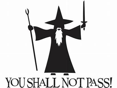 Shall Gandalf Pass Vinyl Lotr Svg Decal