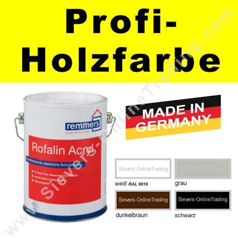 Weiße Farbe Für Holz by Remmers Rofalin Acryl Farbe F 252 R Holz Beton Putz Profi