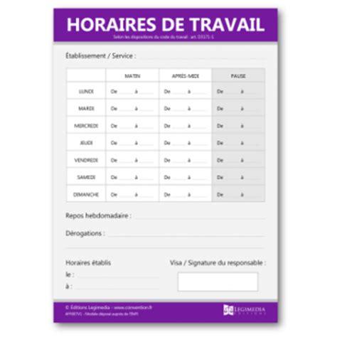 affiche des horaires de travail en entreprise panneau officiel