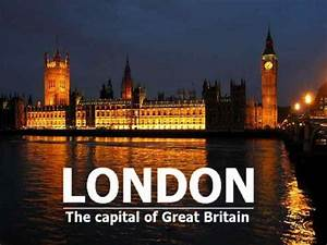 London Is The Capital City Of The United Kingdom