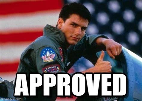 Top Gun Memes - approved maverick meme on memegen