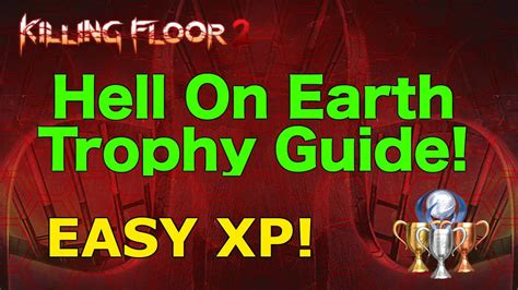 killing floor 2 hell on earth killing floor 2 outpost glitch easy solo hell on earth trophy youtube