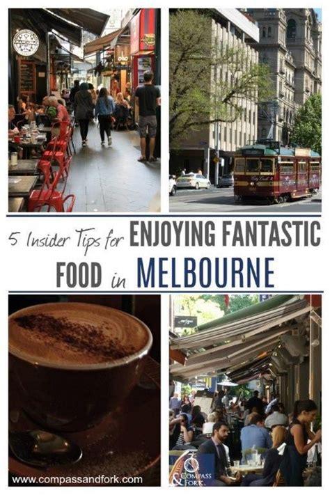5 Insider Tips For Enjoying Fantastic Food In Melbourne