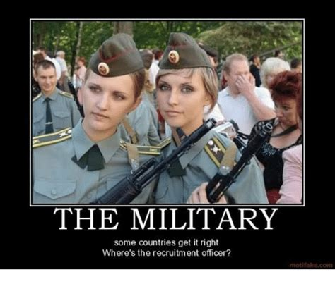Army Recruiter Meme - the military some countries get it right where s the