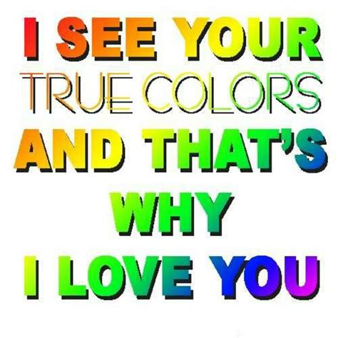 i see your true colors quotes