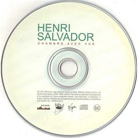 album chambre avec vue chambre avec vue de henri salvador cd chez longplay ref