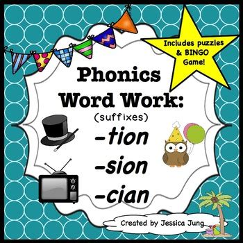 Phonics Word Work Tion, Sion, Cian By Jessica Jung Tpt