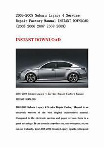 2005 2009 Subaru Legacy 4 Service Repair Factory Manual