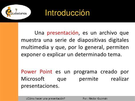 como hacer una presentacin con diapositivas como hacer una
