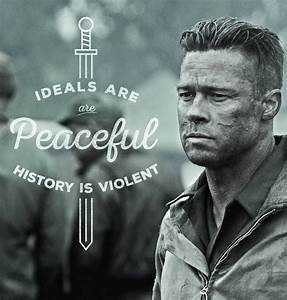 """""""Ideals are peaceful, history is violent."""" - Wardaddy in ..."""