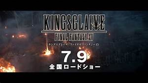 Film Japonais 2016 : ff xv kingsglaive des extraits du film en japonais next stage ~ Medecine-chirurgie-esthetiques.com Avis de Voitures